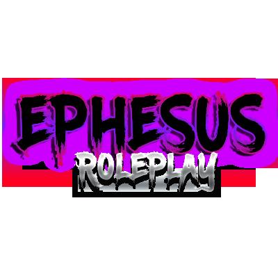 TR] EPHESUS ROLEPLAY - Non Whitelist - Kasaba Sistemi - Yüksek FPS