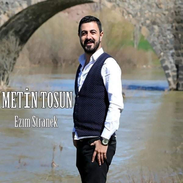 Metin Tosun Ezım Stranek 2019 Full Albüm İndir