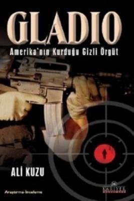 Ali Kuzu Gladio Amerikanın Kurduğu Gizli Örgüt Pdf