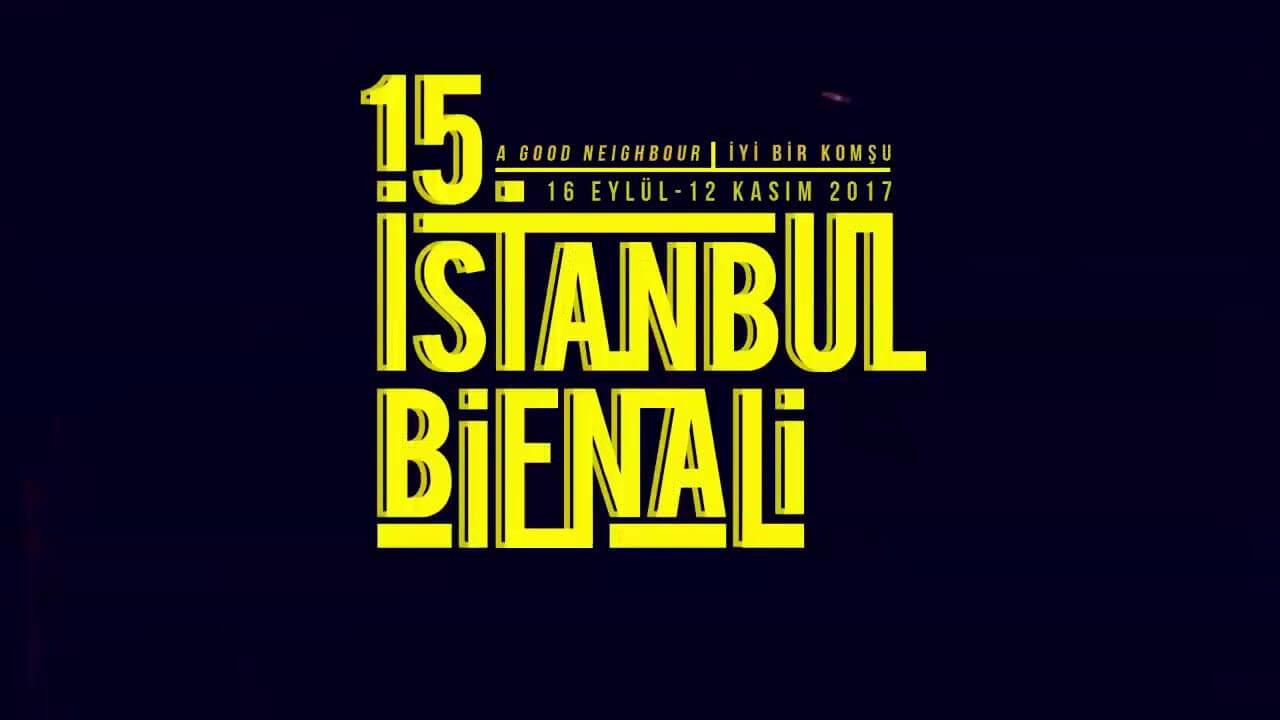 15. İstanbul Bienali etkinliği hakkında bilgiler