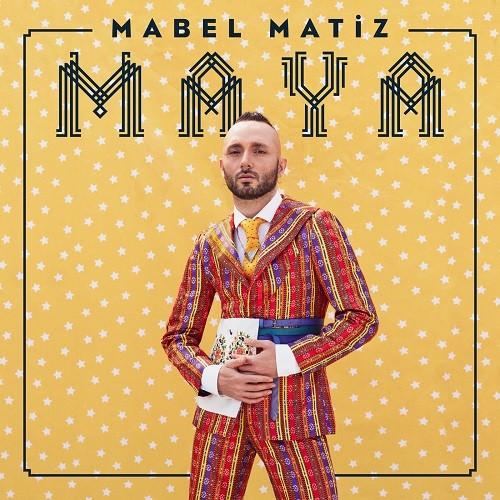 Mabel Matiz - Maya (A Canım) (2018) Full Albüm İndir