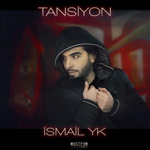 İsmail YK - Tansiyon (2018) Single Albüm İndir Sözleri