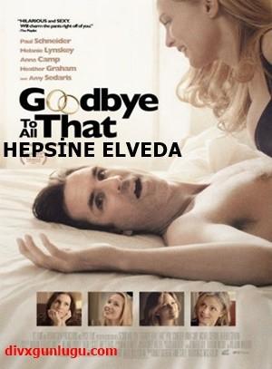 Hepsine Elveda – Goodbye to All That 2014 HDRip XviD Türkçe Dublaj – Tek Link