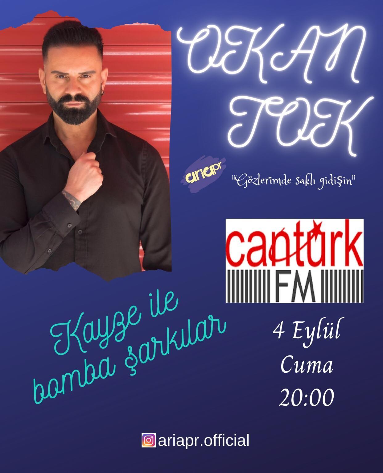 Okan TOK Cantürk FM'de