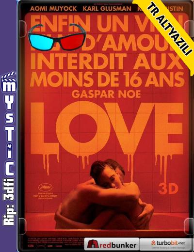Love (2015) (BluRay m1080p 3d HSBS) Türkçe Altyazılı HD indir