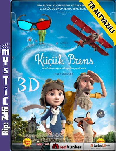 The Little Prince - Küçük Prens (2015) (BluRay m1080p 3d HSBS) Türkçe Altyazılı indir