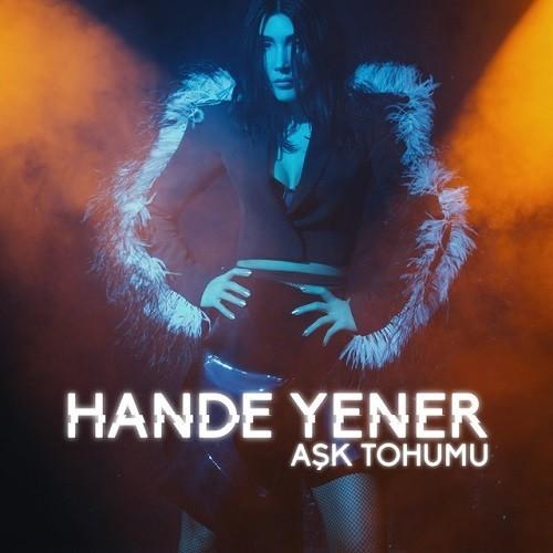 Hande Yener - Aşk Tohumu (2019) Albüm İndir Sözleri