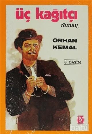 Orhan Kemal - Üçkağıtçı