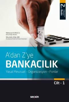 A'dan Z'ye BANKACILIK (Cilt: 1 )