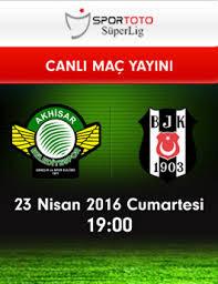 Akhisar Belediyespor – Beşiktaş (23.04.2016) | HDTV 720p | Full Maç – VKRG
