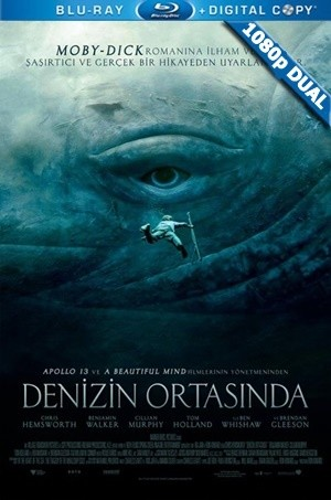 Denizin Ortasında - In The Heart Of the Sea | 2015 | BluRay 1080p x264 | DuaL TR-EN - Teklink indir