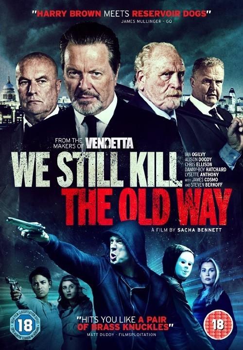 Biz Eski Usul Öldürürüz | We Still Kill the Old Way | 2014 | BRRip XviD | Türkçe Dublaj