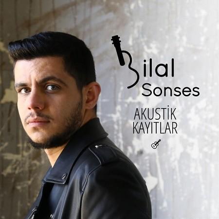 Bilal Sonses Akustik Kayıtlar 2017 full albüm indir