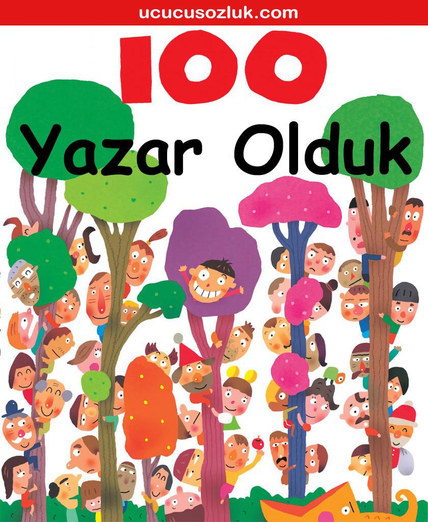 100 Yazar Olduk