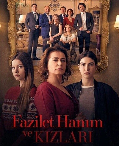 Fazilet Hanım ve Kızları (HD – x264 – 1080p) Tüm Bölümler – indir