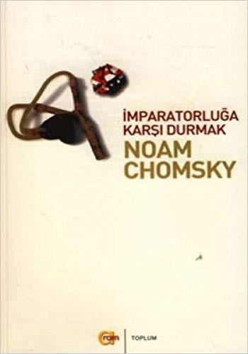 Noam Chomsky İmparatorluğa Karşı Durmak Pdf E-kitap indir