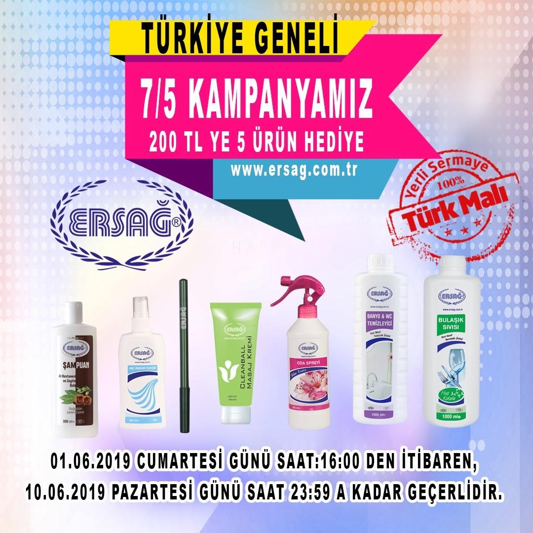 Ersağ Haziran Ayı Türkiye Geneli 7/5 Kampanyası
