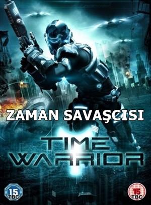 Zaman Savaşçısı – Time Warrior 2012 DVDRip XviD Türkçe Dublaj – Tek Link