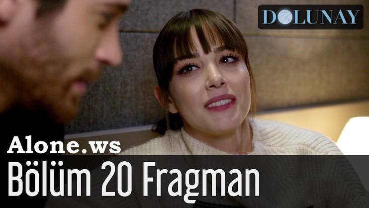 Dolunay 20. Bölüm Fragman