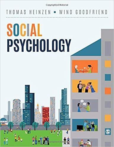 Social Psychology - by Thomas E. Heinzen , Wind Goodfriend