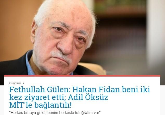 Gülen : Hakan Fidan 2 kez ziyarete geldi, öksüz mit bağlantılı
