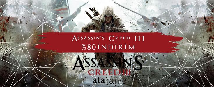 Atagame Yaz İndirimleri Assassin's Creed lll'de Etkiledi !!!