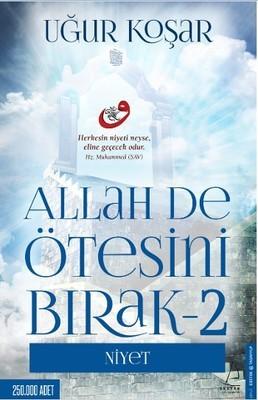 Uğur Koşar Allah De Ötesini Bırak 2 pdf