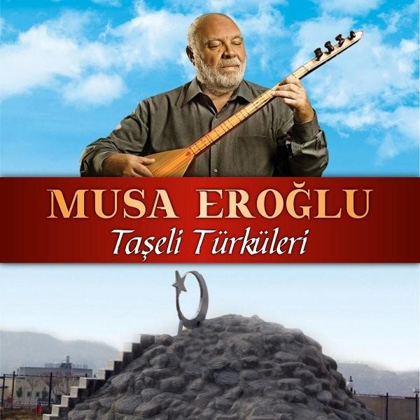 Musa Eroğlu Taşeli Türküleri 2019 Flac Full Albüm İndir