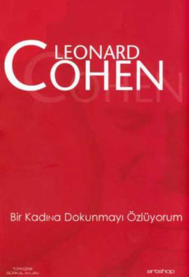 Leonard Cohen Bir Kadına Dokunmayı Özlüyorum Pdf