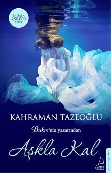 Kahraman Tazeoğlu – Aşkla Kal PDF indir