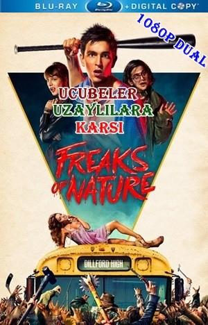 Ucubeler Uzaylılara Karşı - Freaks of Nature 2015 BluRay 1080p x264 DuaL TR-EN - Tek Link