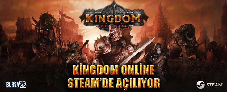 Kingdom Online Steam Açilisi