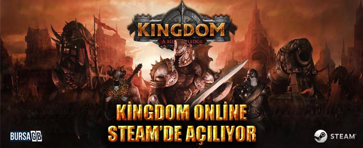 Kingdom Online Steam Açılışı