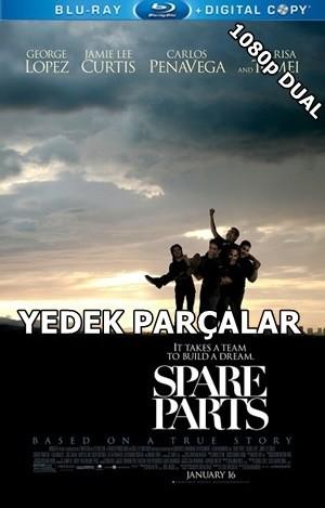 Yedek Parçalar – Spare Parts 2015 BluRay 1080p x264 DUAL TR-EN – Tek Link