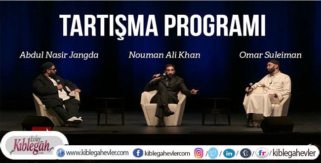 Tartışma Programı - Nouman Ali Khan, Omar Suleiman, Abdul Nasir Jangda [Türkçe Altyazılı]