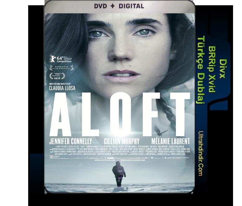 aloft film indir