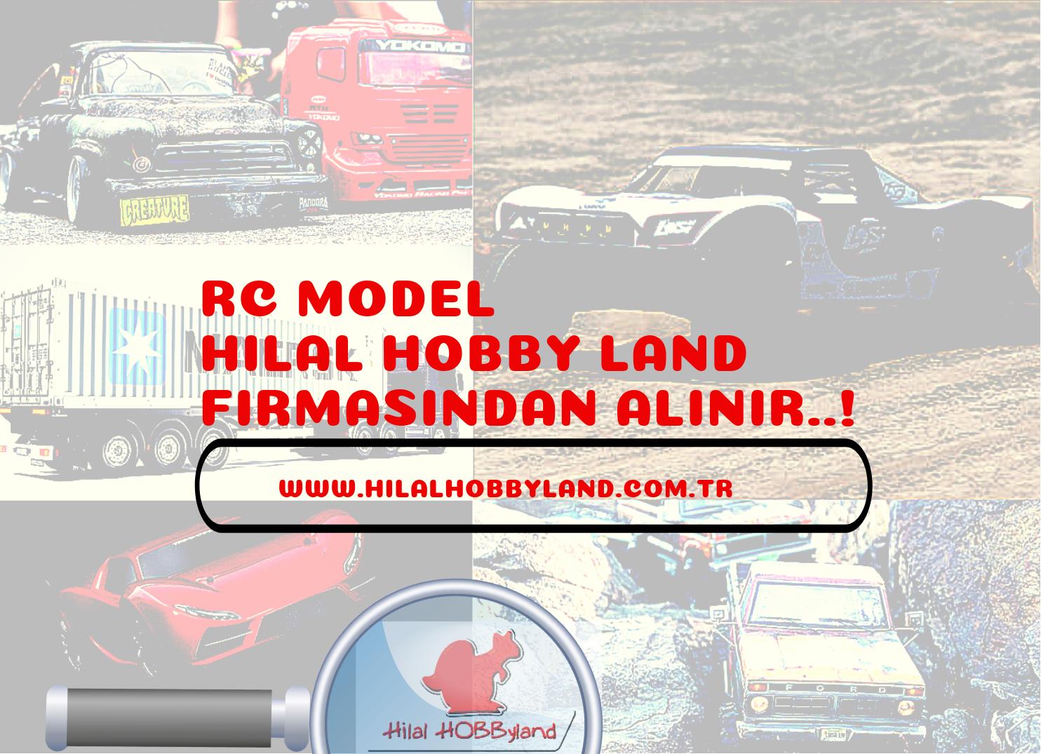 Hilalhobbyland| RC Model buradan alınır !