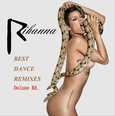 Rihanna - Best Dance Remixes 2015 Yabancı Albüm İndir