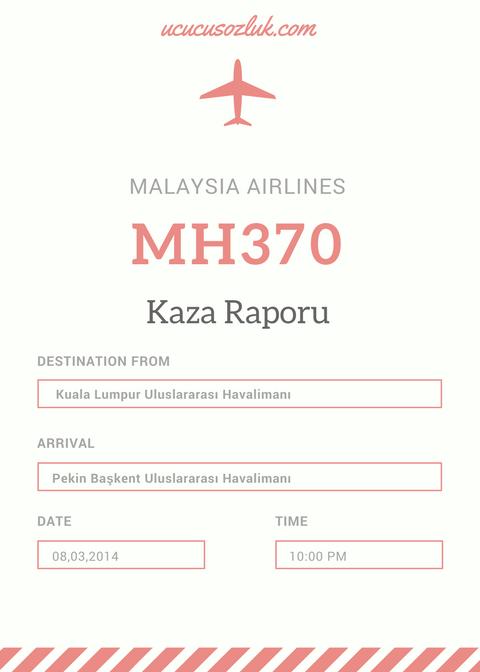 Kaybolan MH370 Uçağı Kaza Raporu