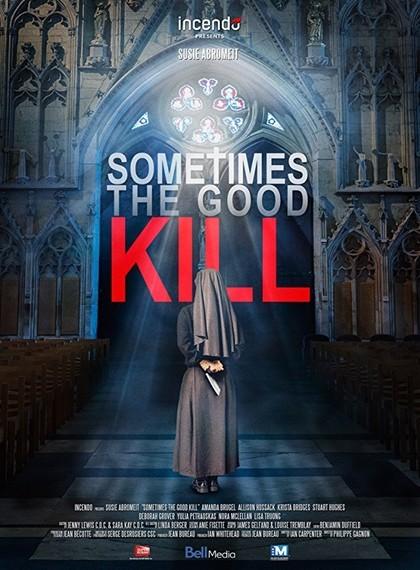 Öldüren Sırlar – Sometimes the Good Kill 2017 (WEBRip – m1080p) Türkçe Dublaj indir