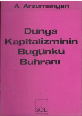 A. Arzumanyan – Dünya Kapitalizminin Bugünkü Buhranı PDF indir