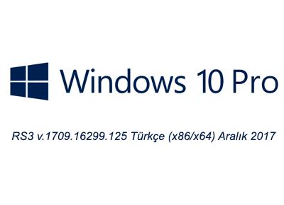 Windows 10 Pro RS3 v.1709.16299.125 Türkçe (x86/x64) Aralık 2017 Full İndir