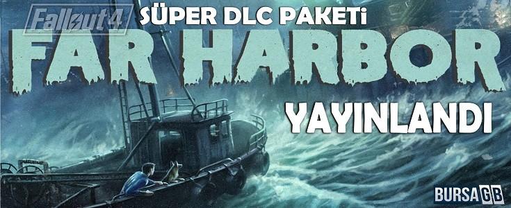 Fallout 4: Far Harbor DLC Çikti