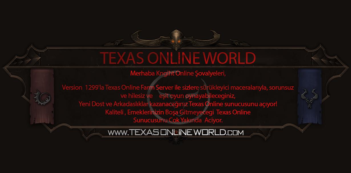 TexasOnline Farm Server  v. 1299 Herkesi Bekliyoruz.
