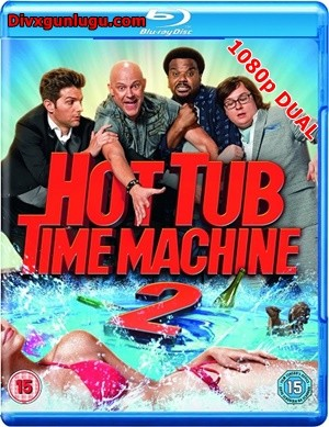 Jakuzi 2 – Hot Tub Time Machine 2 2015 BluRay 1080p x264 DUAL TR-EN – Tek Link