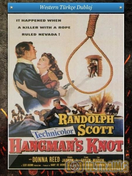 Hangman`s Knot - Celladın Ilmegi (1952) DVDRip Türkçe indir