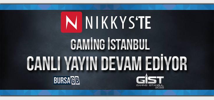 GIST Canli Yayini NIKKYS'TE Basladi.