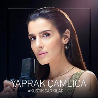Yaprak Çamlıca Akustik Şarkılar 2019 Full Albüm İndir