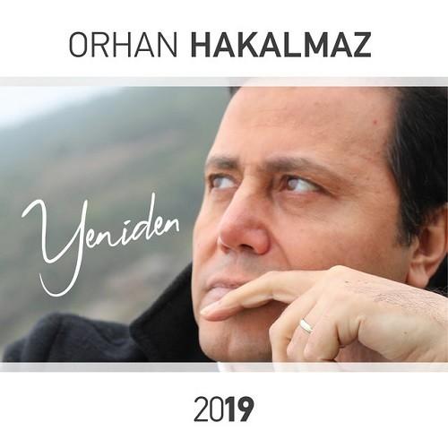 Orhan Hakalmaz - Yeniden (2019) Full Albüm İndir