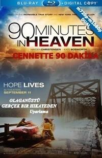 Cennette 90 Dakika – 90 Minutes in Heaven 2015 m720p-m1080p Mkv DuaL TR-EN – Tek Link
